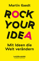 Rock your idea [Quelle: Murmann Publishers GmbH]